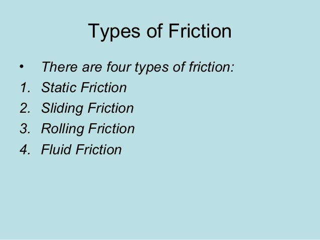 Worksheets Types Of Friction friction notes 2 slideshare types of friction