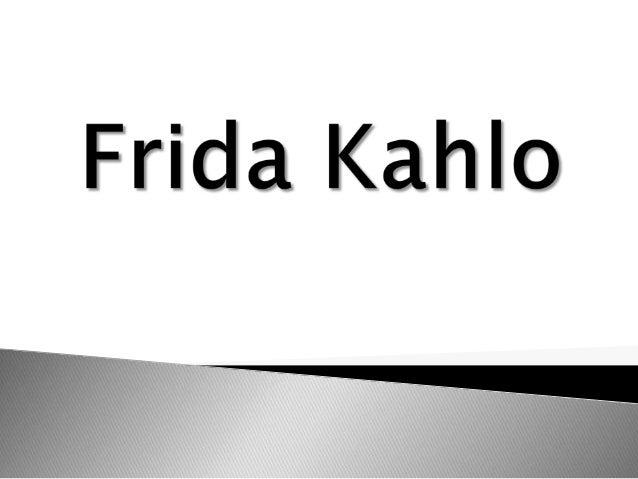 Historia de                   Infancia.        Juventud.Frida Kahlo. Accidente e                 Matrimonio con     Reside...