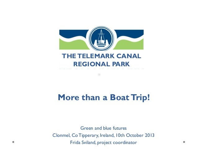 THE TELEMARK CANAL REGIONAL PARK  More than a Boat Trip!  Green and blue futures Clonmel, Co Tipperary, Ireland, 10th Octo...