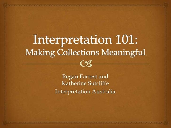 Regan Forrest and   Katherine SutcliffeInterpretation Australia