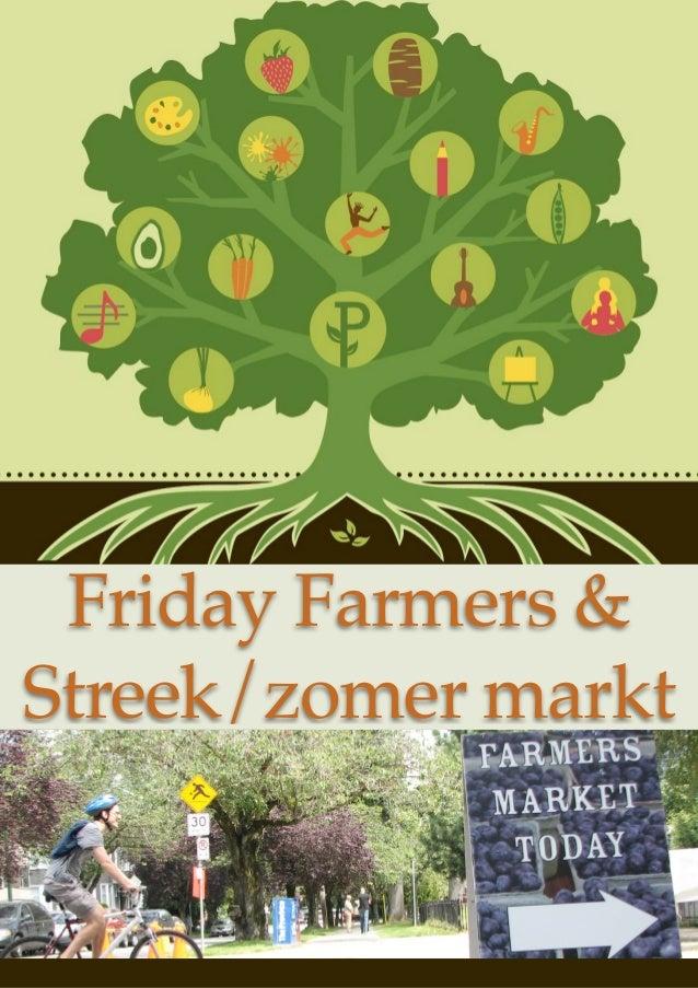 Friday Farmers &Streek/zomer markt