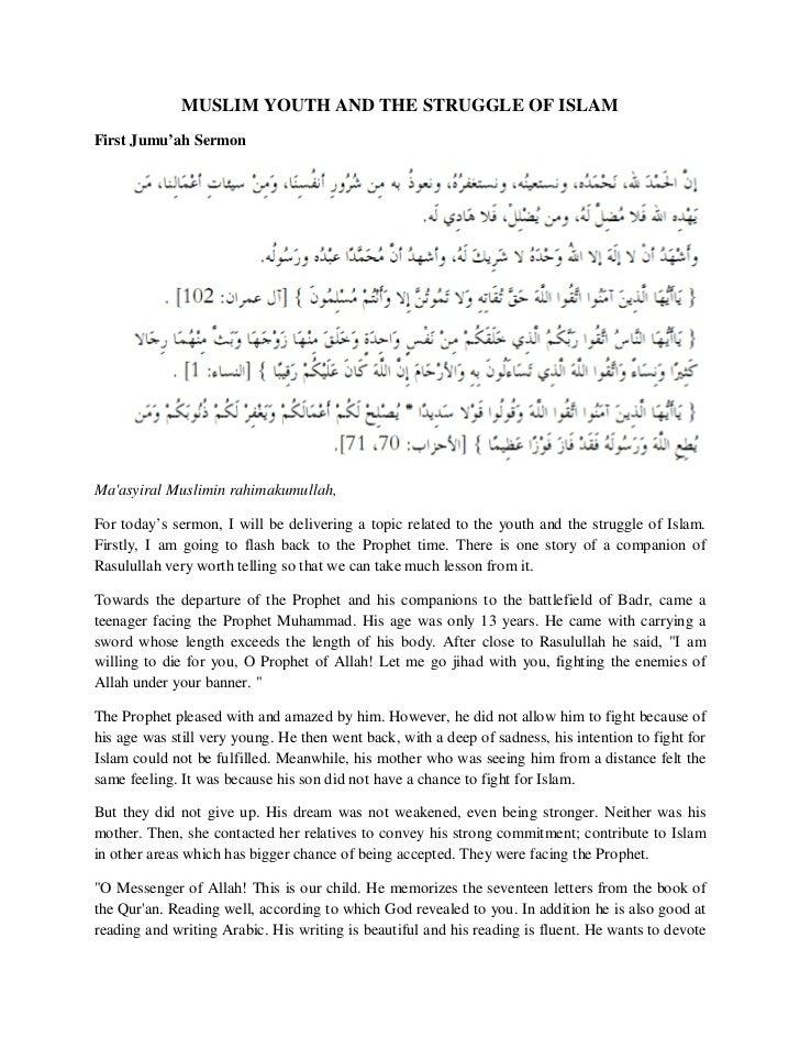 MUSLIM YOUTH AND THE STRUGGLE OF ISLAMFirst Jumu'ah SermonMaasyiral Muslimin rahimakumullah,For today's sermon, I will be ...