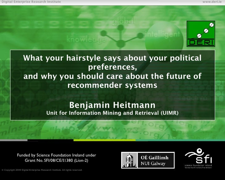 What your hairstyle says about your political preferences, and why you should care about the future of recommender systems