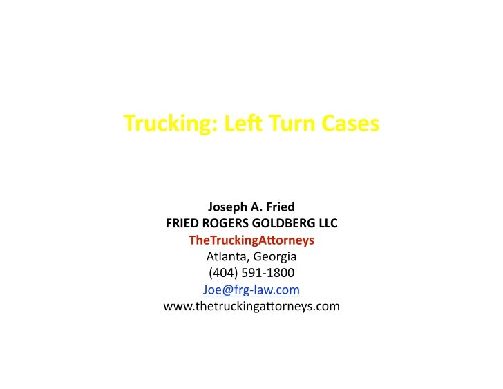 Truck Accidents: Left Turn Cases