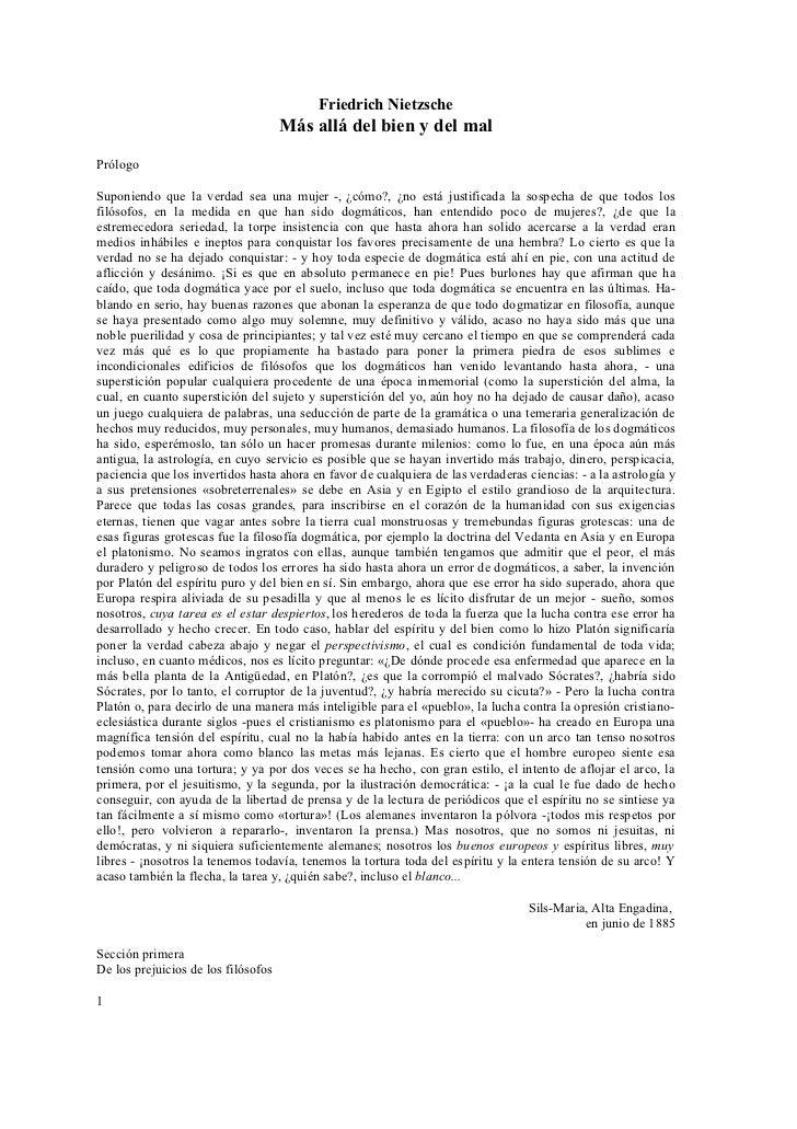 Friedrich Nietzsche                                     Más allá del bien y del malPrólogoSuponiendo que la verdad sea una...