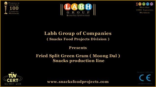 Fried split green gram ( moong dal ) snacks production line
