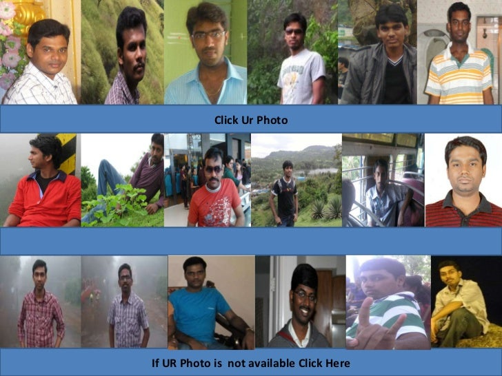 Click Ur Photo If UR Photo is  not available Click Here