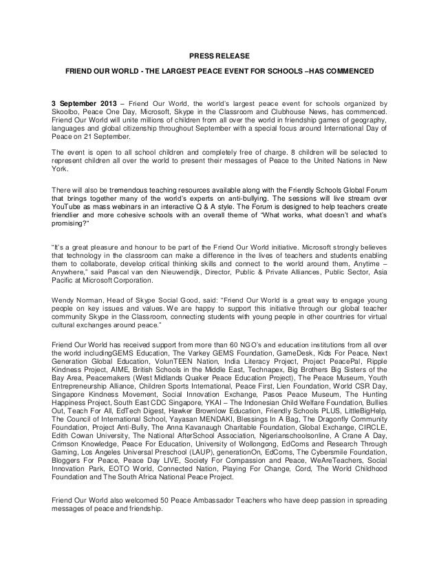 PRESS RELEASE FRIEND OUR WORLD - THE LARGEST PEACE EVENT FOR SCHOOLS –HAS COMMENCED 3 September 2013 – Friend Our World, t...
