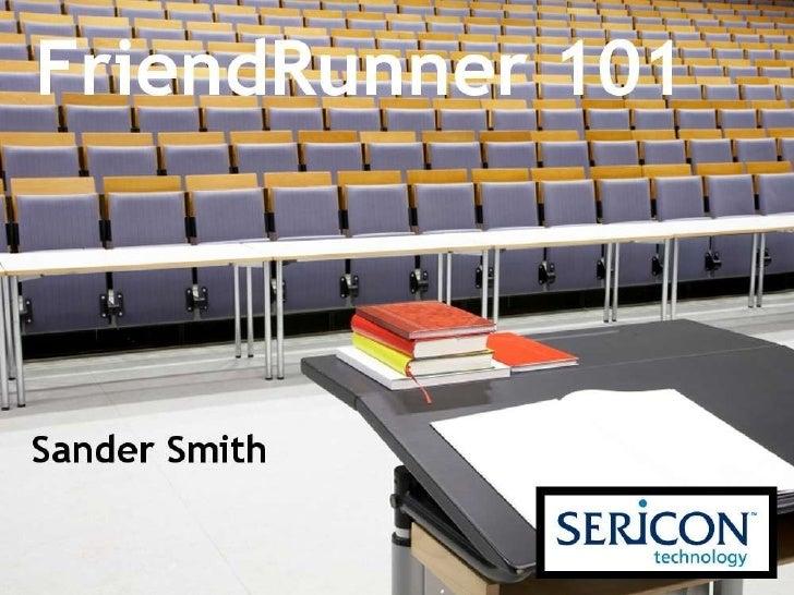 FriendRunner 101 (A Facebook testing tool)