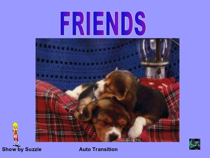 FRIENDS Show by Suzzie Auto Transition