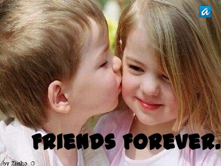 Friends Forever…<br />