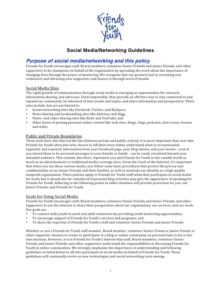Social Media/Networking Guidelines  Purpose of social media/networking and this policy FriendsforYouthencouragesstaff,...