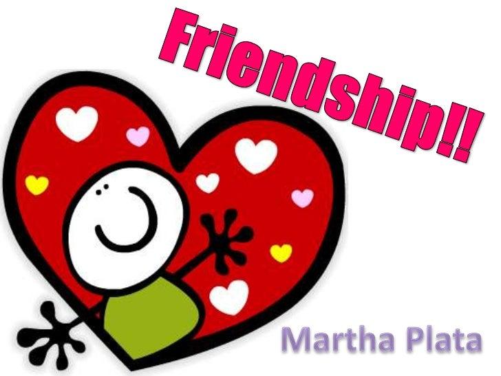 Friendship!!