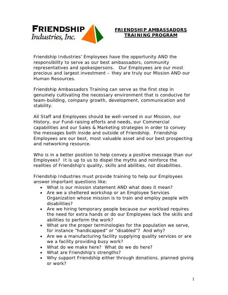 FRIENDSHIP AMBASSADORS                                         TRAINING PROGRAM    Friendship Industries' Employees have t...