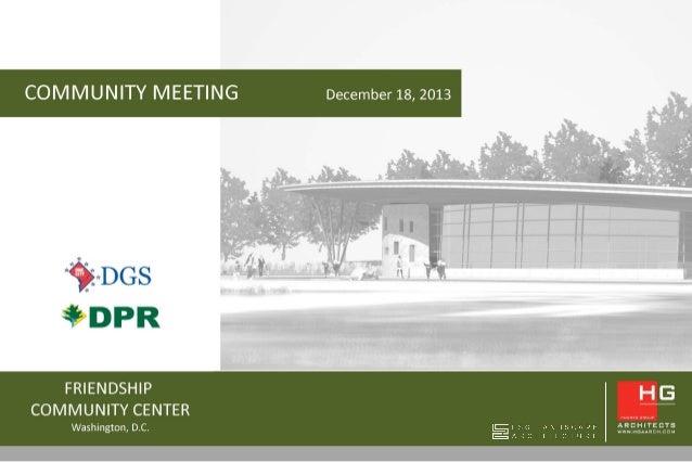 Friendship Community Meeting Presentation (Dec. 18, 2013)