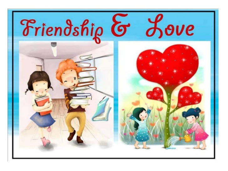 An essay about love and friendship