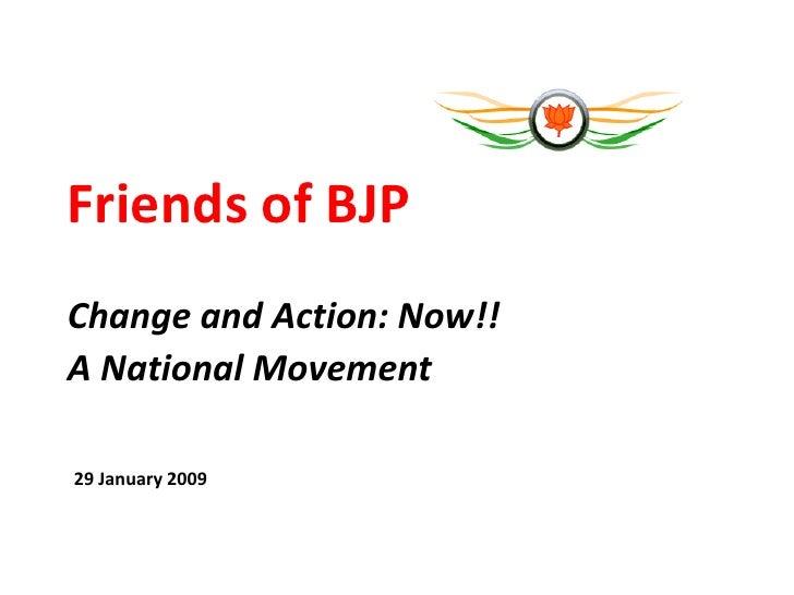 Friends of BJP - Jan 29, 2009