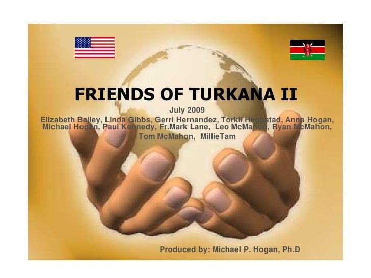 Friends Of Turkana II