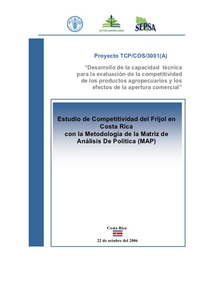 """Proyecto TCP/COS/3001(A)         """"Desarrollo de la capacidad técnica      para la evaluación de la competitividad       de..."""