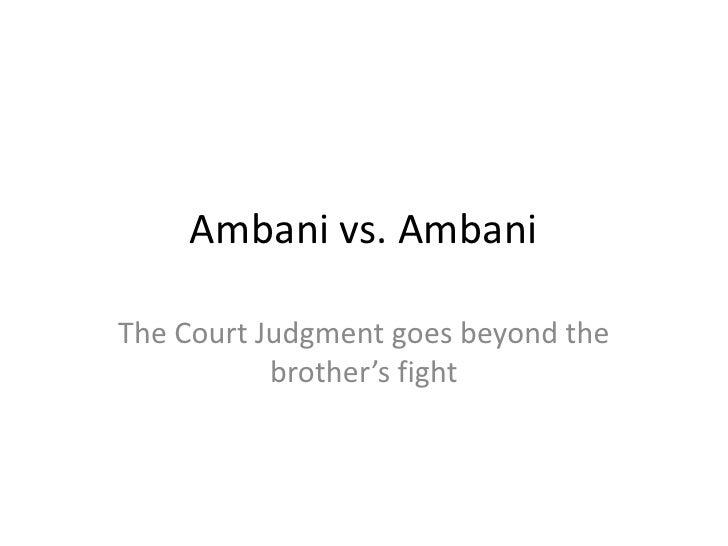 Mukesh Ambani vs. Anil Ambani