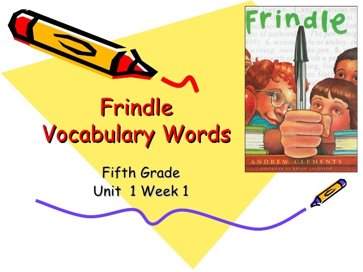 Frindle Vocabulary Words Fifth Grade Unit  1 Week 1