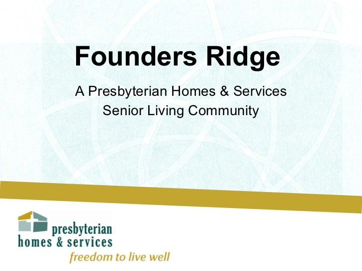 Founders Ridge  A Presbyterian Homes & Services Senior Living Community