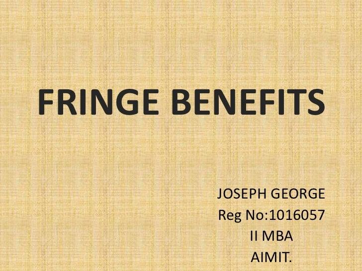 Fringe benefits by kappi