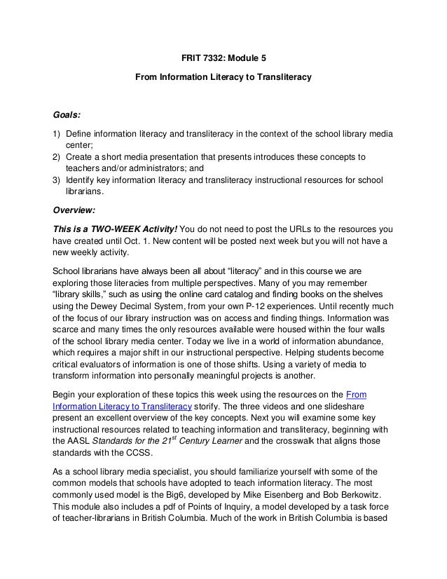 FRIT 7332: Module 5 From Information Literacy to Transliteracy  Goals: 1) Define information literacy and transliteracy in...