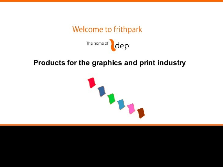 Products for the graphics and print industry