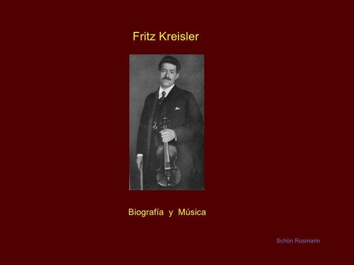 Fritz Kreisler - Biografia
