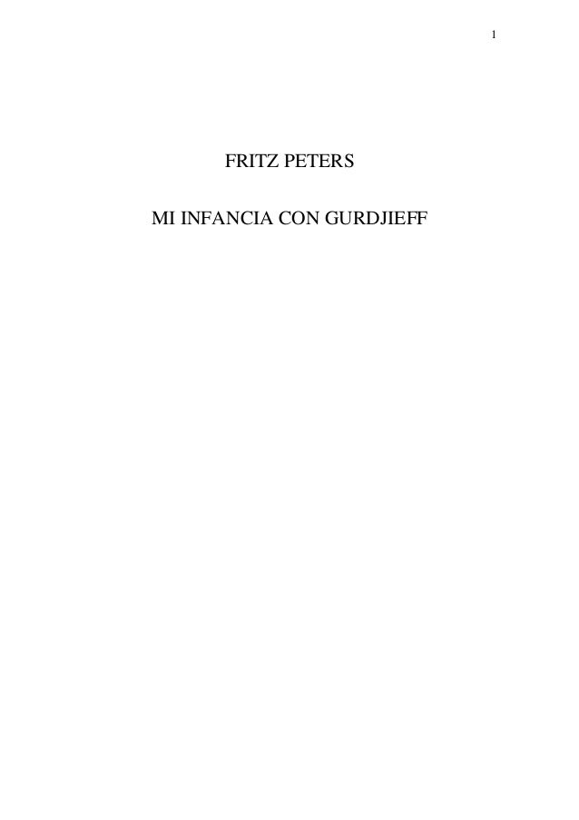 Fritz Peters - Mi infancia con Gurdjieff