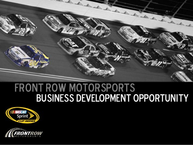 Front Row Motorsports   Business Development Opportunity