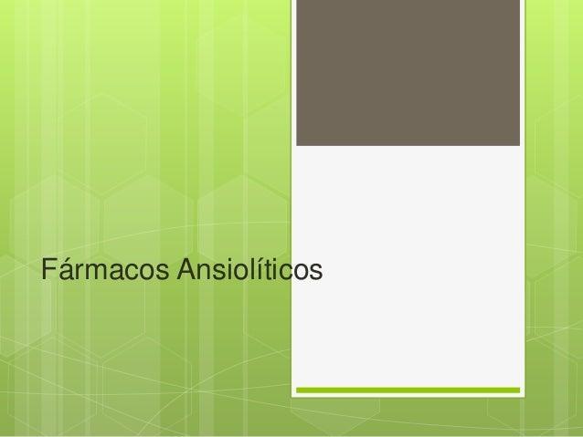 Fármacos ansiolíticos