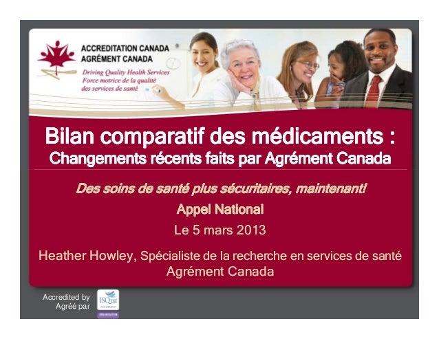 Bilan comparatif des médicaments :    Changements récents faits par Agrément Canada              Des soins de santé plus s...