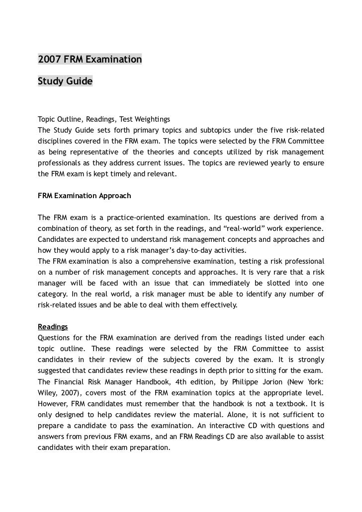 2007 FRM ExaminationStudy GuideTopic Outline, Readings, Test WeightingsThe Study Guide sets forth primary topics and subto...