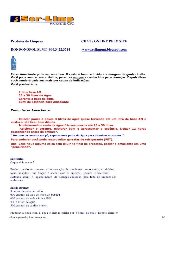 Produtos de Limpeza                                  CHAT / ONLINE PELO SITE   RONDONÓPOLIS, MT 066.3422.3714             ...