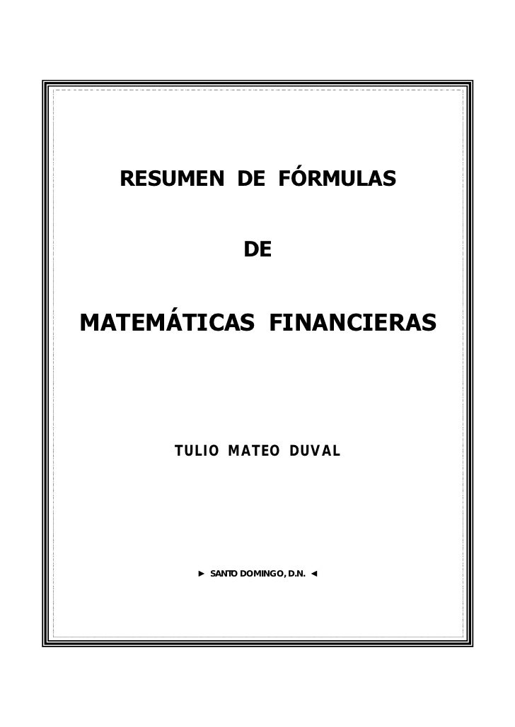 FÓRMULAS BÁSICAS RELATIVAS A LAS MATEMÁTICAS FINANCIERAS