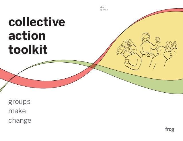 v1.0             11.2012collectiveaction                       PLAN: Divide and Conquertoolkitgroupsmakechange