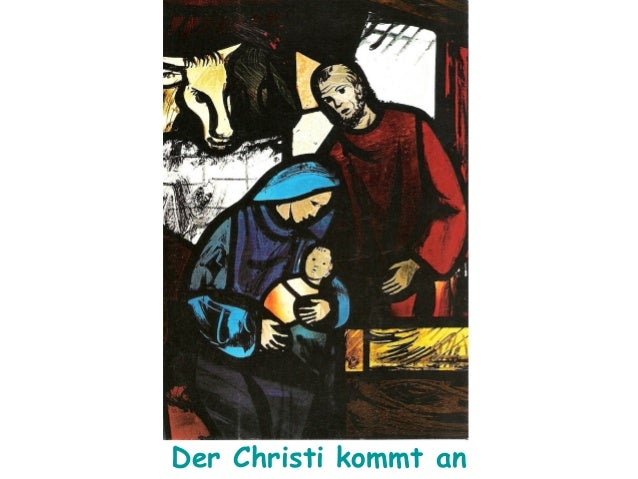 Der Christi kommt an