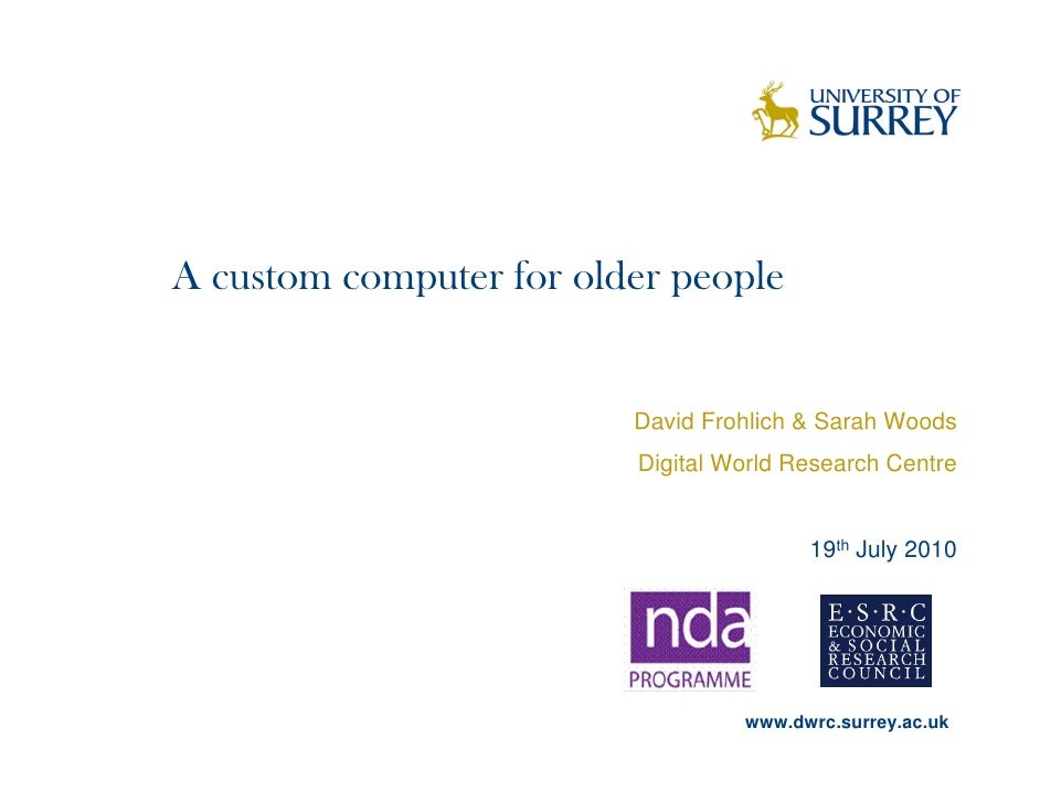 A Custom Computer for Older People by David Frohlich