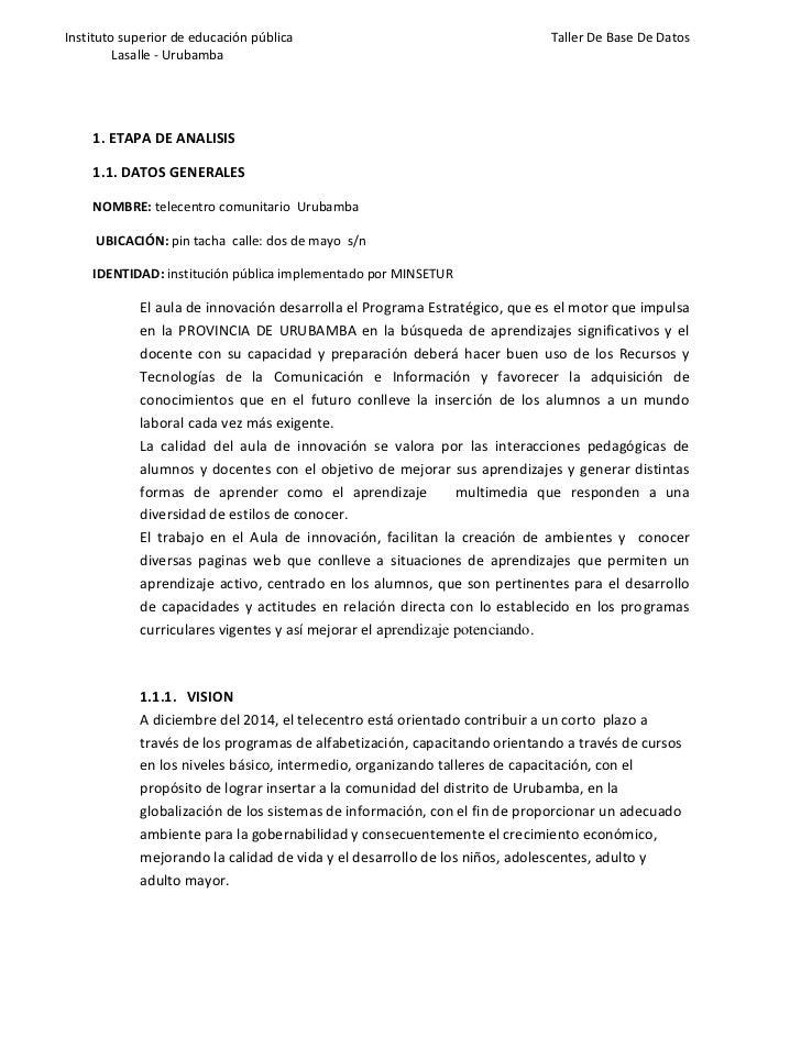 1. ETAPA DE ANALISIS<br />1.1. DATOS GENERALES<br />NOMBRE: telecentro comunitario  Urubamba<br /> UBICACIÓN: pin tacha  c...