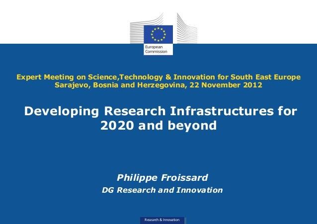 Expert Meeting on Science,Technology & Innovation for South East Europe         Sarajevo, Bosnia and Herzegovina, 22 Novem...