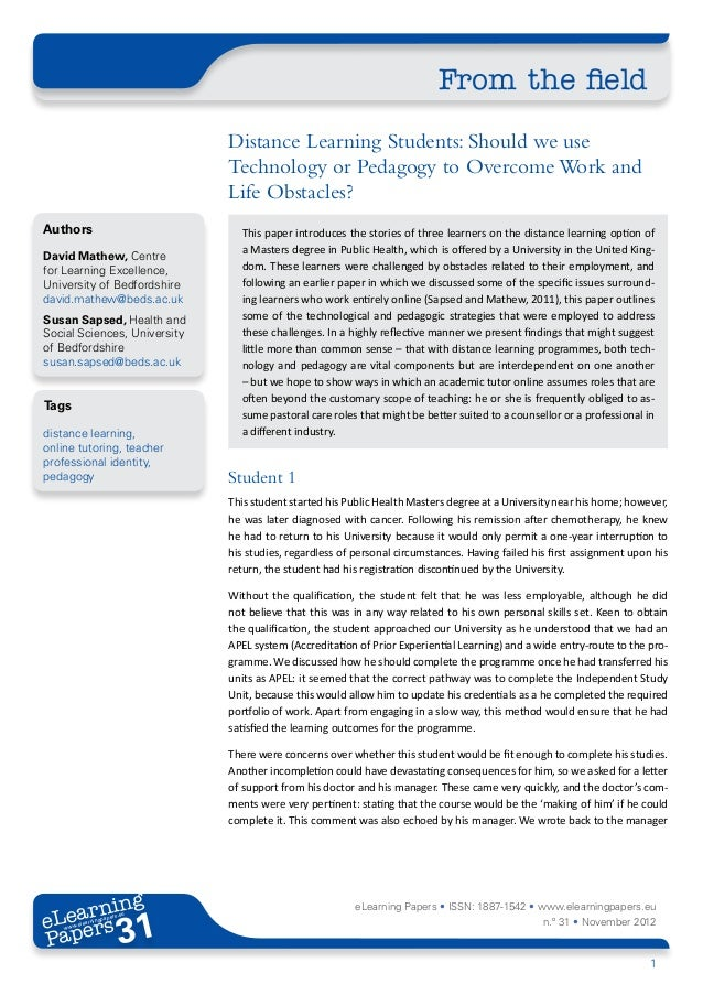 Distance Learning Students: Should we use Technology or Pedagogy to Overcome Work and Life Obstacles?