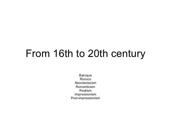 From 16th to 20th century