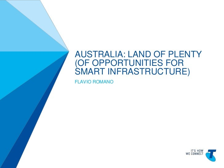 Australia: Land of plenty (opportunities for smart infrastructure)