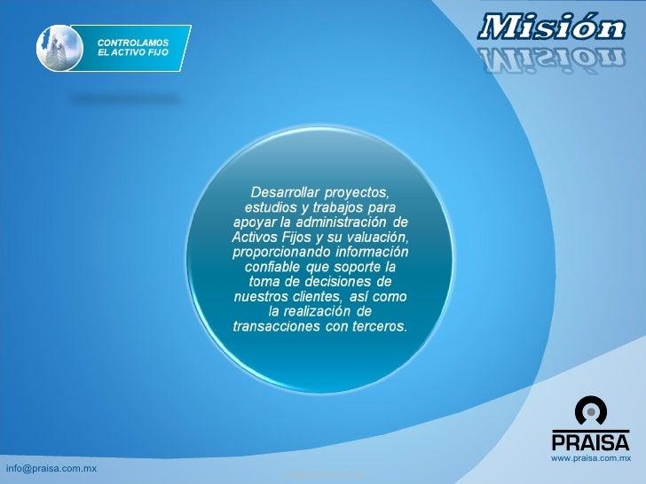 www.praisa.com.mx info@praisa.com.mx                      info@praisa.com.mx