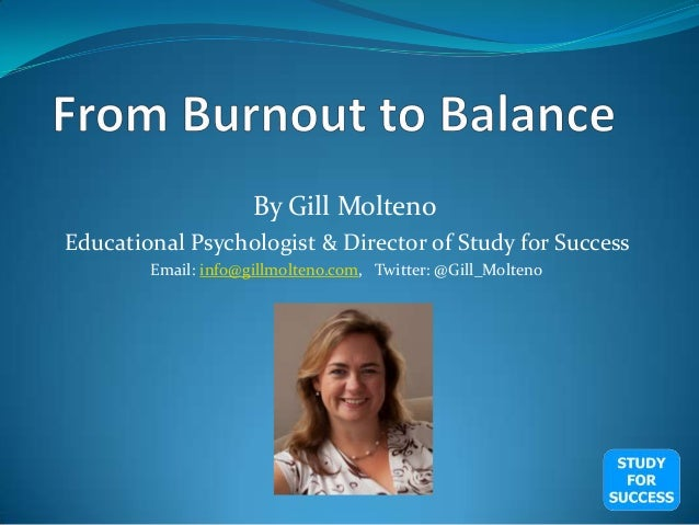 By Gill Molteno Educational Psychologist & Director of Study for Success Email: info@gillmolteno.com, Twitter: @Gill_Molte...