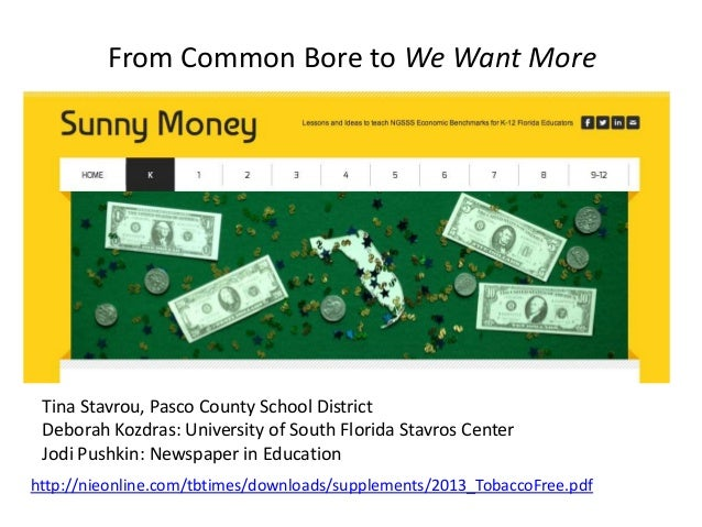 From Common Bore to We Want More  Welcome! Tina Stavrou, Pasco County School District Deborah Kozdras: University of South...