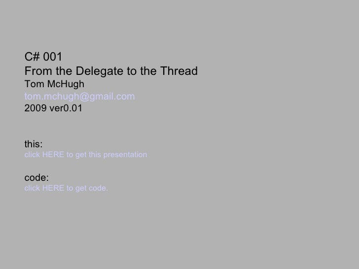 From Delegates To Threads 01
