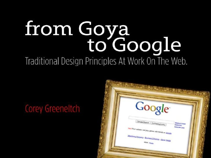 From Goya To Google: Traditional Design Principles at Work On The Web